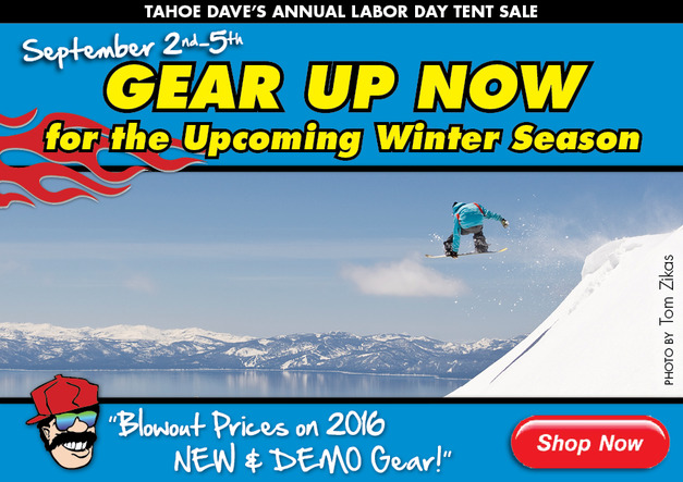 Tahoe Dave's Annual Labor Day Tent Sale